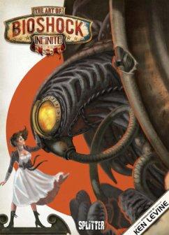 The Art of Bioshock Infinite - Levine, Ken