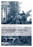 Finnland im Zweiten Weltkrieg: Zwischen Winterkrieg, Waffenbrüderschaft und Neutralität