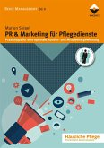 PR & Marketing für Pflegedienste