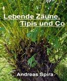 Lebende Zäune, Tipis und Co (eBook, ePUB)