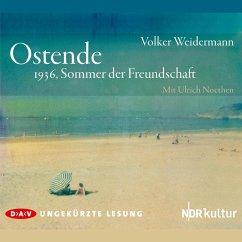 Ostende. 1936, Sommer der Freundschaft (MP3-Download) - Weidermann, Volker