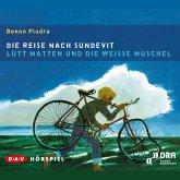 Die Reise nach Sundevit / Lütt Matten und die weiße Muschel (MP3-Download)