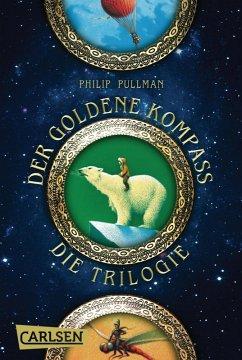 Der Goldene Kompass - Die Trilogie / His dark materials Bd.1-3 (Gesamtausgabe) (eBook, ePUB) - Pullman, Philip