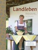 Die pure Lust am Landleben (eBook, ePUB)
