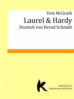 LAUREL & HARDY (eBook, ePUB) - McGrath, Tom