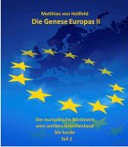 Die Genese Europas II (eBook, ePUB)