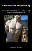 Funktionelles Bodybuilding (eBook, ePUB)