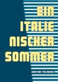 Ein italienischer Sommer (eBook, ePUB)