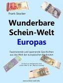 Wunderbare Schein-Welt Europas