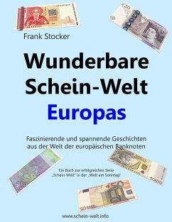 Wunderbare Schein-Welt Europas - Stocker, Frank