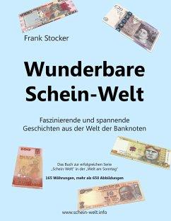 Wunderbare Schein-Welt - Stocker, Frank
