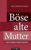 Böse alte Mutter (eBook, ePUB)