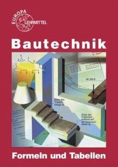 Bautechnik - Formeln und Tabellen - Frey, Hansjörg;Herrmann, August;Kuhn, Volker