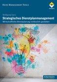 Strategisches Dienstplanmanagement