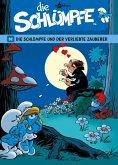 Die Schlümpfe und der verliebte Zauberer / Die Schlümpfe Bd.32