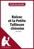 Balzac et la Petite Tailleuse chinoise de Dai Sijie (Analyse de l'oeuvre) (eBook, ePUB)