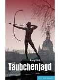 Täubchenjagd (eBook, ePUB)