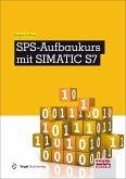SPS-Aufbaukurs mit SIMATIC S7 (eBook, PDF)