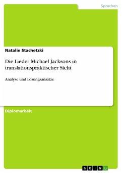 Die Lieder Michael Jacksons in translationspraktischer Sicht (eBook, ePUB)