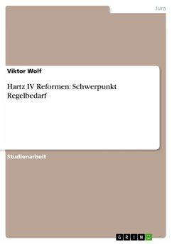 Hartz IV Reformen: Schwerpunkt Regelbedarf (eBook, PDF)