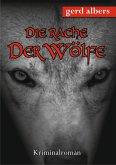 Die Rache der Wölfe (eBook, ePUB)