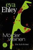 Mörder weinen / Sylt Bd.4 (eBook, ePUB)