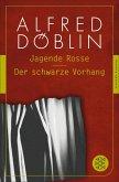 Jagende Rosse / Der schwarze Vorhang (eBook, ePUB)