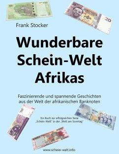 Wunderbare Schein-Welt Afrikas - Stocker, Frank