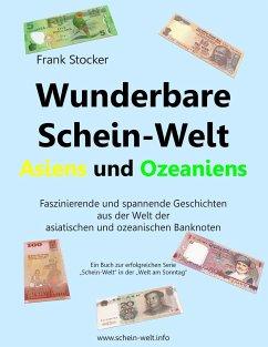 Wunderbare Schein-Welt Asiens und Ozeaniens - Stocker, Frank