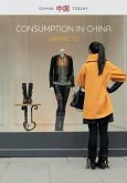 Consumption in China: How China's New Consumer Ideology Is Shaping the Nation