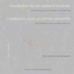 Meditation für ein erstes Erwachen - Hemmerich, Fritz H.