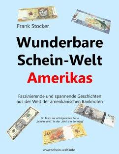 Wunderbare Schein-Welt Amerikas - Stocker, Frank