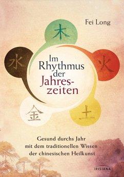 Im Rhythmus der Jahreszeiten (eBook, ePUB) - Long, Fei
