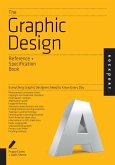 The Graphic Design Reference & Specification Book (eBook, ePUB)