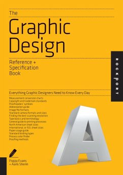 The Graphic Design Reference & Specification Book (eBook, ePUB) - Evans, Poppy; Sherin, Aaris; Lee, Irina