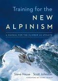 Training for the New Alpinism (eBook, ePUB)