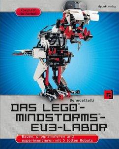 Das LEGO®-MINDSTORMS®-EV3-Labor (eBook, PDF) - Benedettelli, Daniele