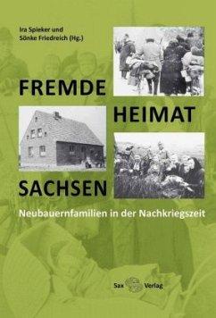 Fremde - Heimat - Sachsen