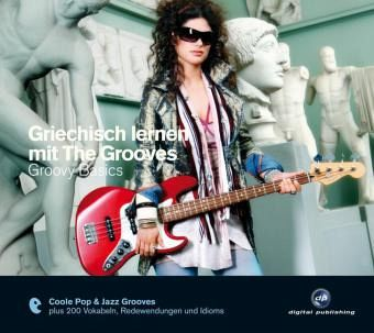 griechisch lernen mit the grooves groovy basics 1 audio. Black Bedroom Furniture Sets. Home Design Ideas