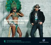 Brasilianisch lernen mit The Grooves - Groovy Basics, Audio-CD