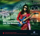 Italienisch lernen mit The Grooves - Travelling, 1 Audio-CD