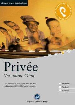 Privee, 1 Audio-CD + 1 CD-ROM + Textbuch - Olmi, Véronique