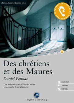 Des chretiens et des Maures, 1 Audio-CD + 1 CD-ROM + Textbuch - Pennac, Daniel