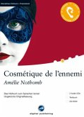 Cosmétique de l'ennemi, 2 Audio-CDs + 1 CD-ROM + Textbuch