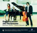 Englisch lernen mit The Grooves, Classic - Business World, 1 Audio-CD