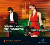 Spanisch lernen mit The Grooves - Travelling, Audio-CD