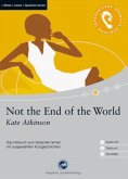 Not the End of the World, 1 Audio-CD + 1 CD-ROM + Textbuch