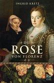 Die Rose von Florenz (eBook, ePUB)