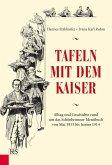 Tafeln mit dem Kaiser (eBook, ePUB)