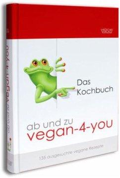 ab und zu vegan-4-you - Kiefer, Ursula